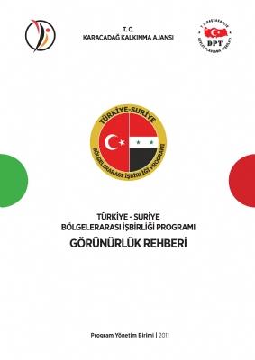 Türkiye - Suriye Bölgelerarası İşbirliği Programı Görünürlük Rehberi