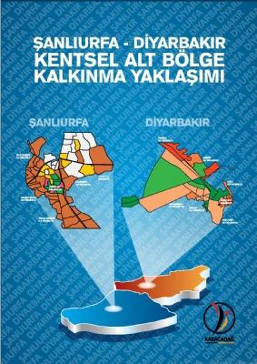 Şanlıurfa - Diyarbakır Urban Subregion Development Approach