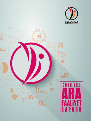 2015 Yılı Ara Faaliyet Raporu