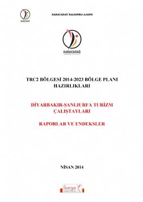 TRC2 Bölgesi Turizm Çalıştayları Raporu (2014)