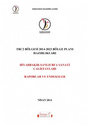 TRC2 Bölgesi Sanayi Çalıştayları Raporu (2014)