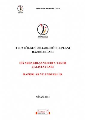 TRC2 Bölgesi Tarım Çalıştayları Raporu (2014)